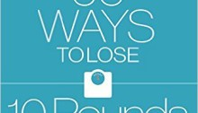 60 Ways to Lose 10 Pounds by Dr. Robert Lesslie, M.D.